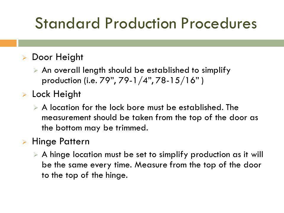 Standard Production Procedures