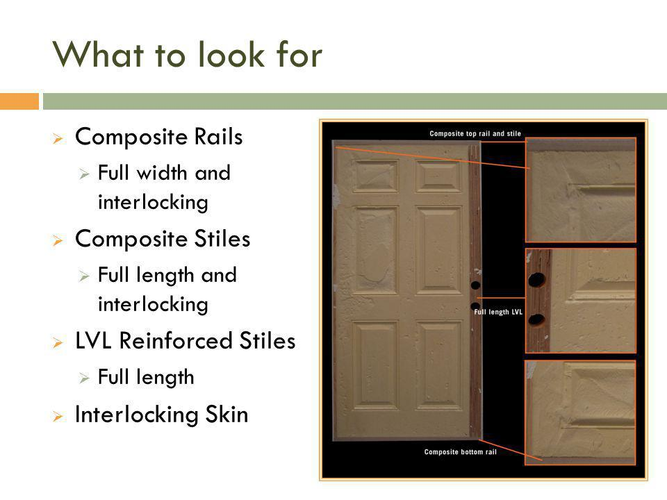 What to look for Composite Rails Composite Stiles