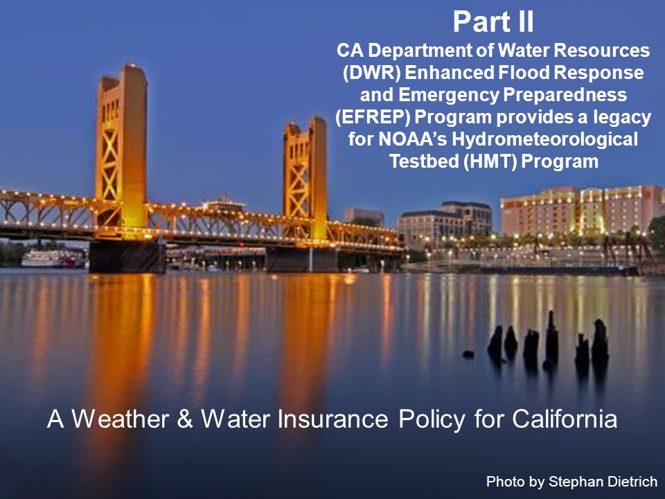 A Weather & Water Insurance Policy for California
