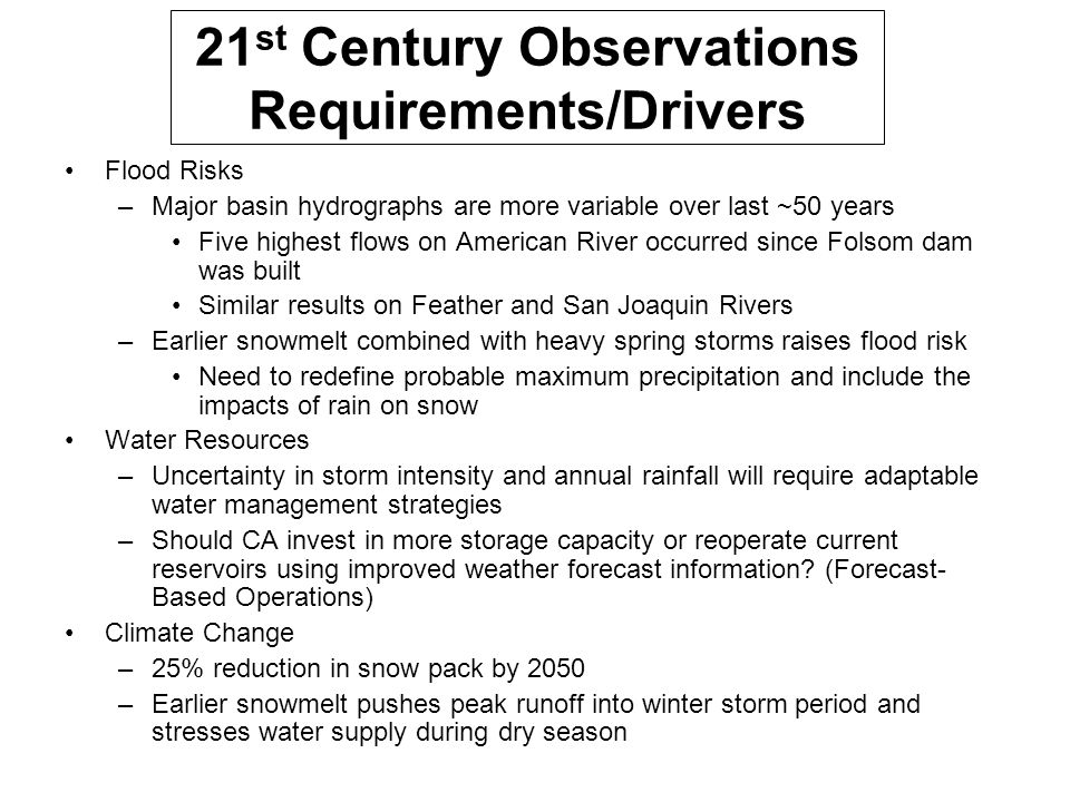 21st Century Observations Requirements/Drivers