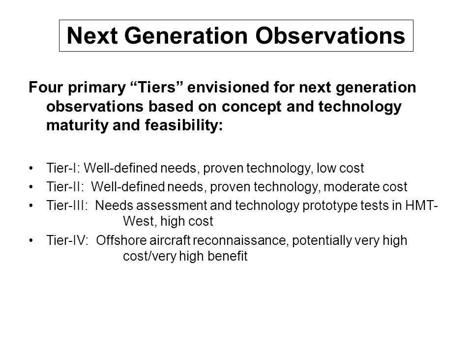 Next Generation Observations