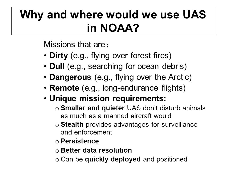 Why and where would we use UAS in NOAA