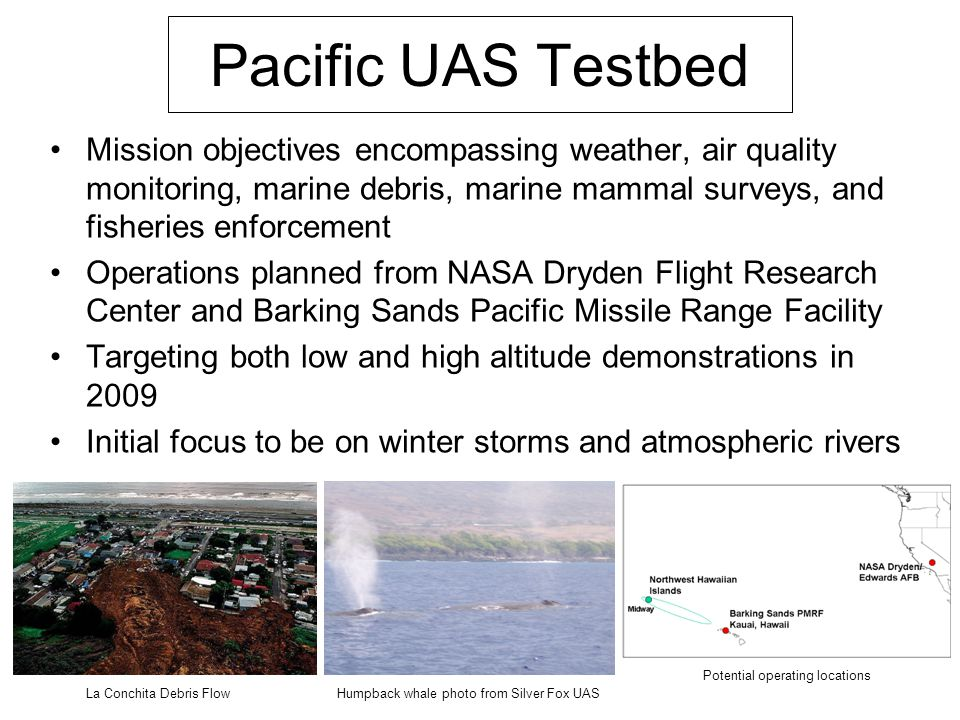 Pacific UAS Testbed Mission objectives encompassing weather, air quality monitoring, marine debris, marine mammal surveys, and fisheries enforcement.