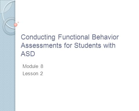Functional behavior assessment interview form teacher report