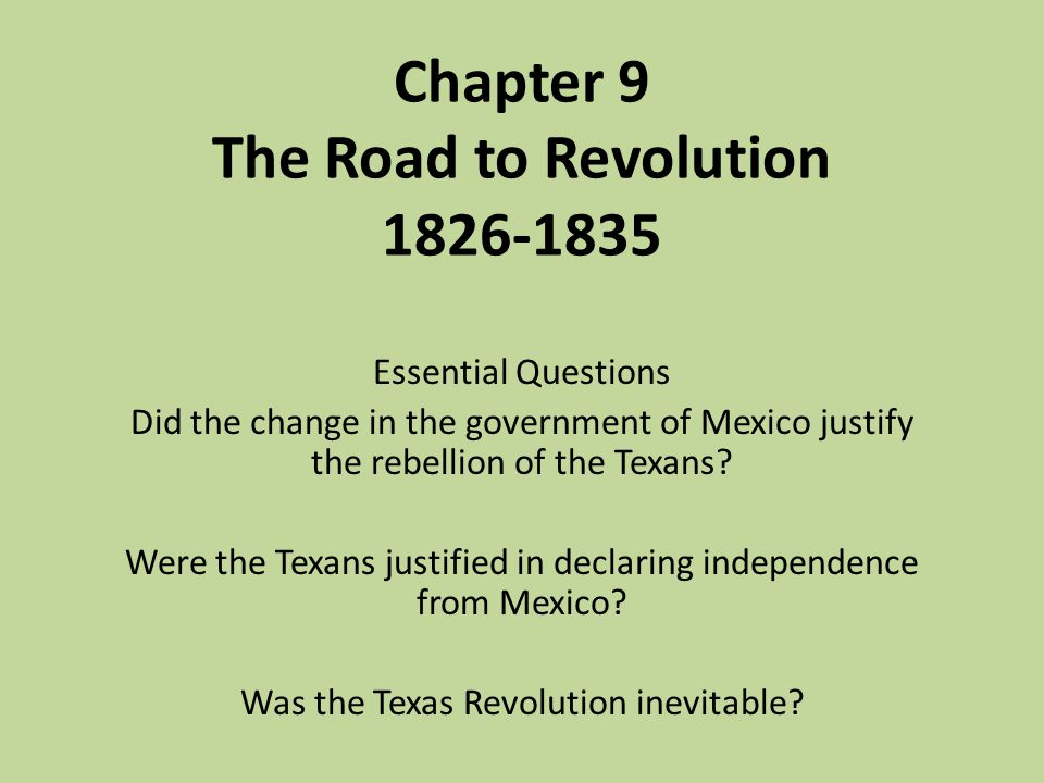 Chapter 9 The Road to Revolution 1826-1835