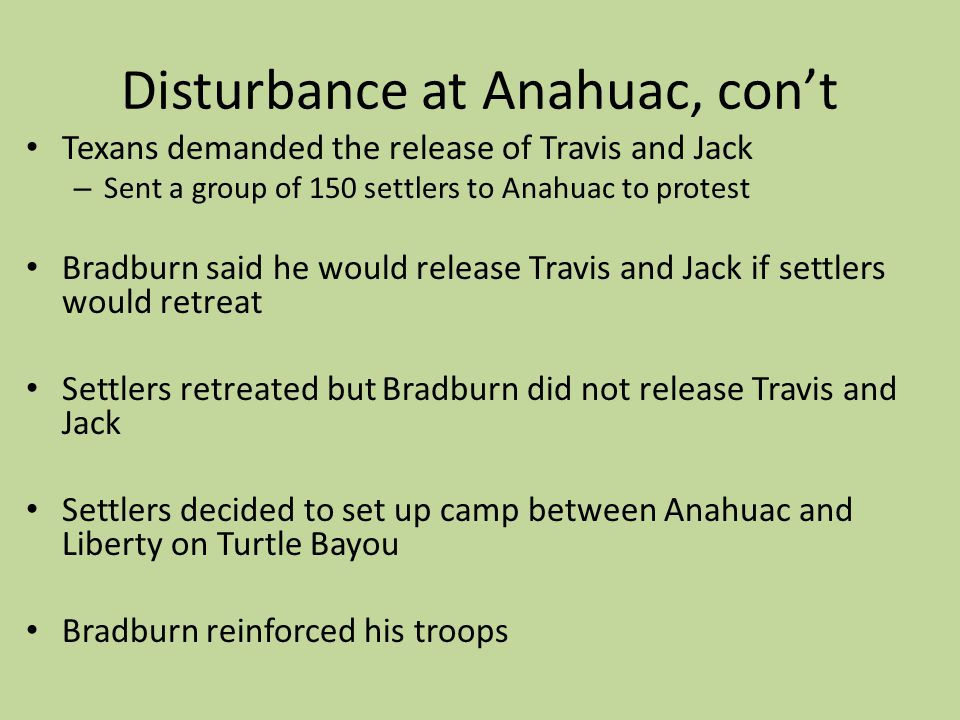 Disturbance at Anahuac, con't