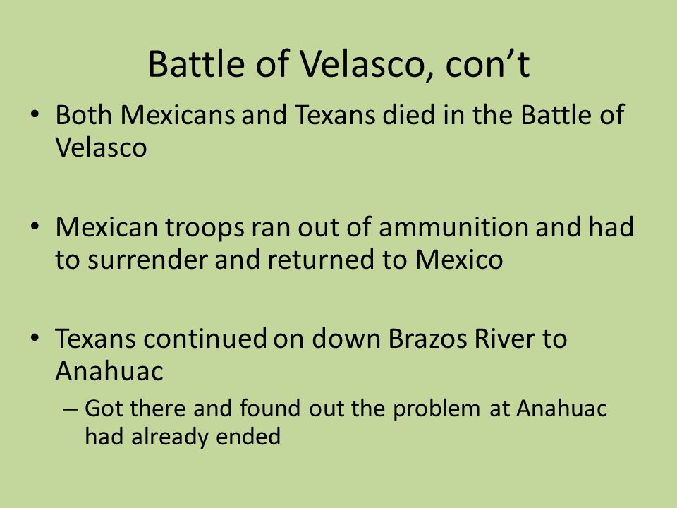 Battle of Velasco, con't