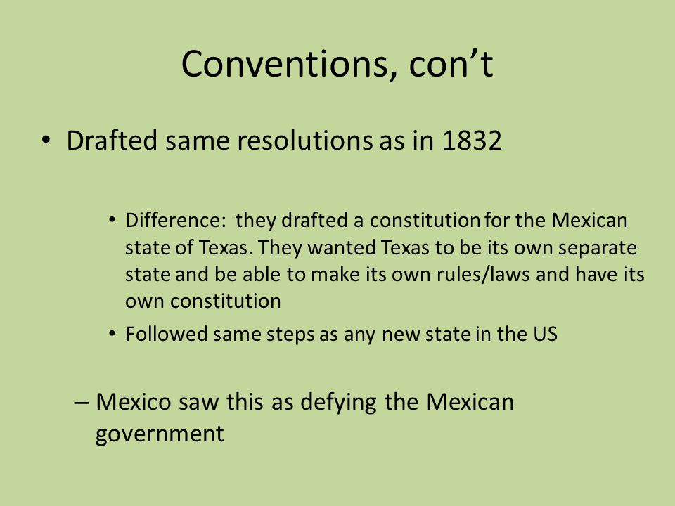 Conventions, con't Drafted same resolutions as in 1832