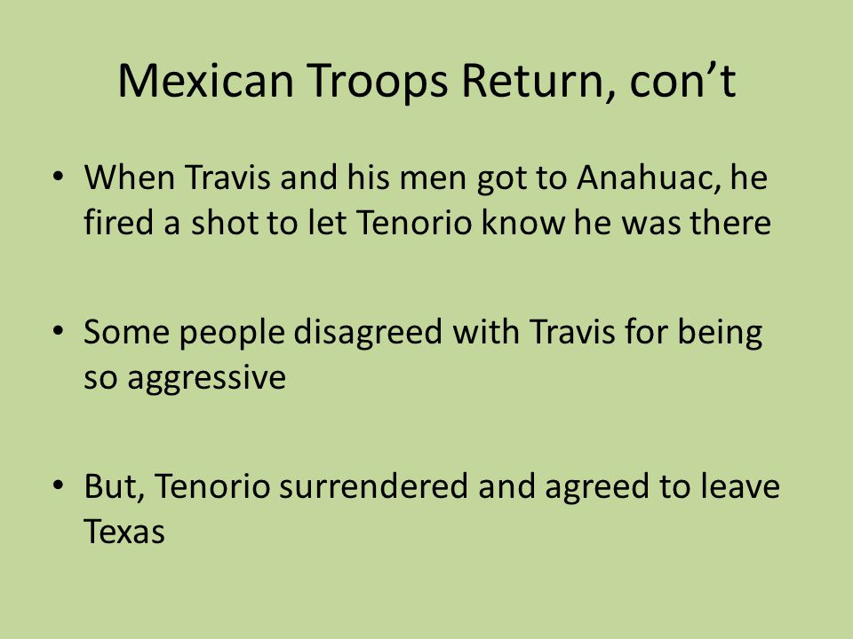 Mexican Troops Return, con't