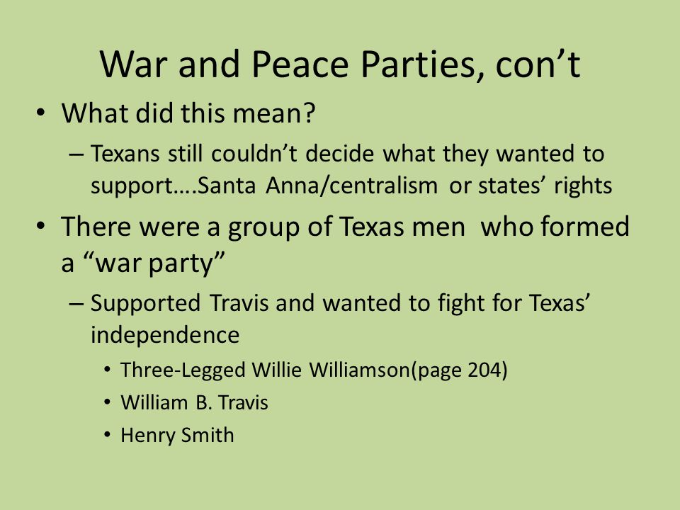 War and Peace Parties, con't
