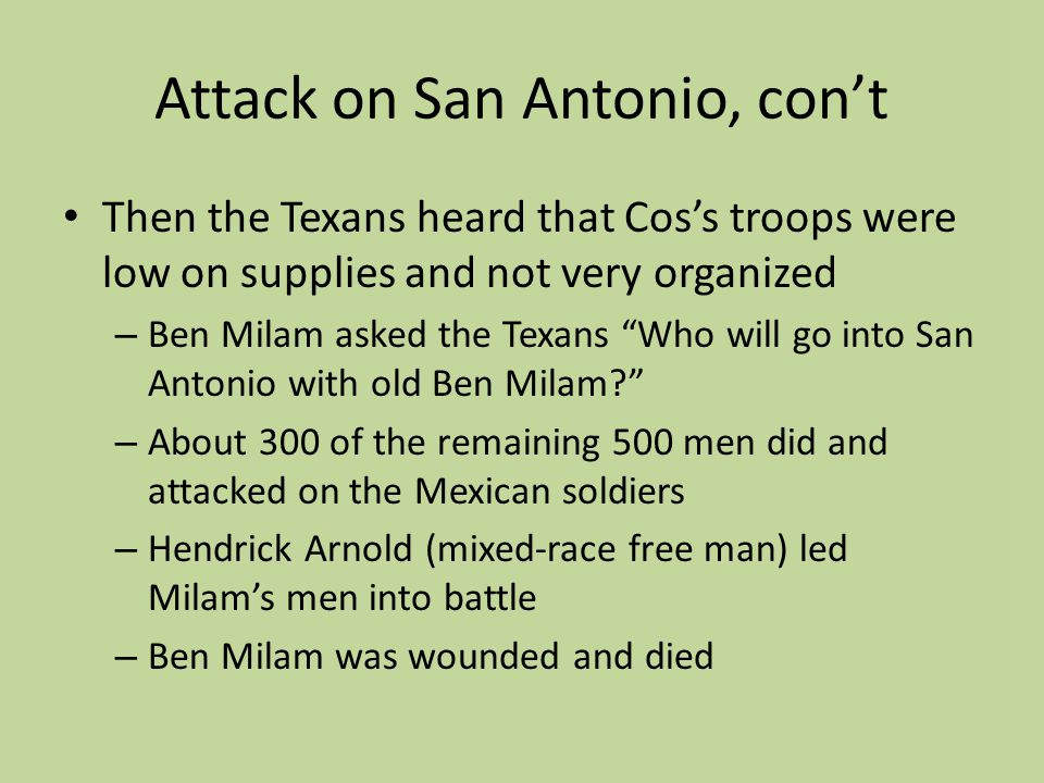 Attack on San Antonio, con't