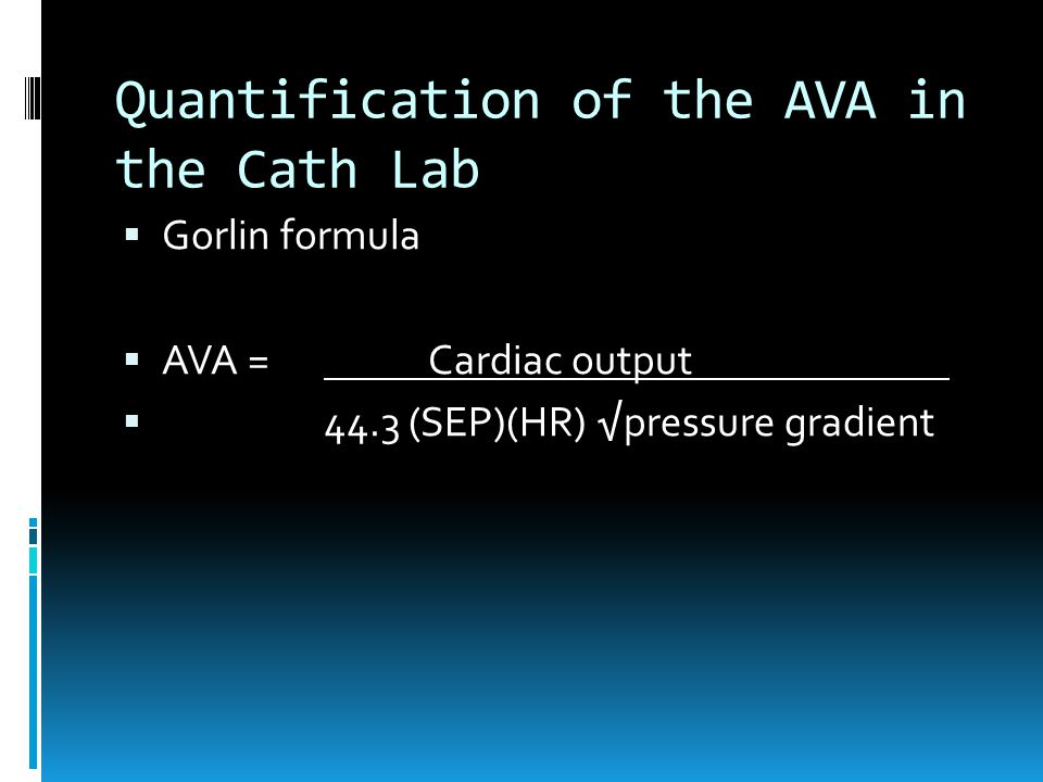 Quantification of the AVA in the Cath Lab