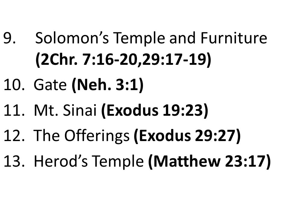 Solomon's Temple and Furniture (2Chr. 7:16-20,29:17-19)