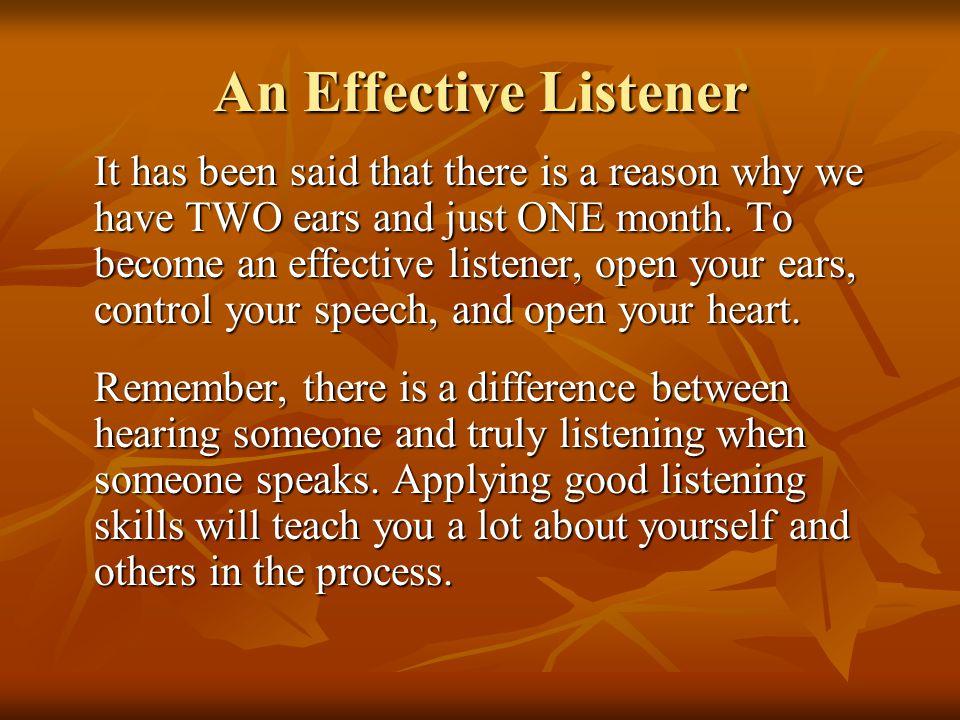 An Effective Listener