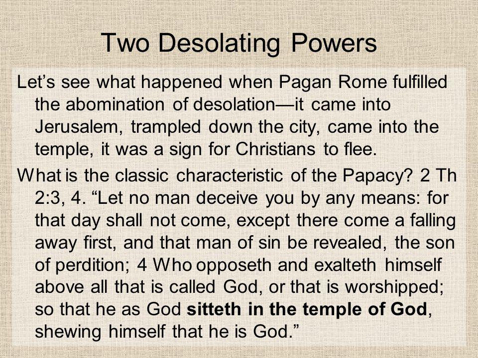 Two Desolating Powers