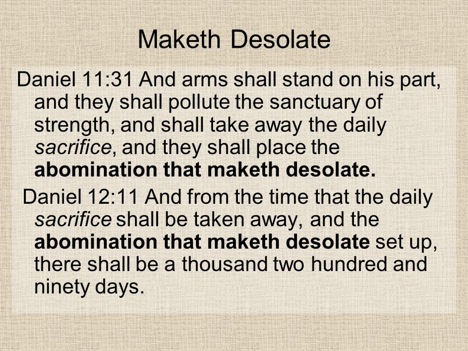 Maketh Desolate