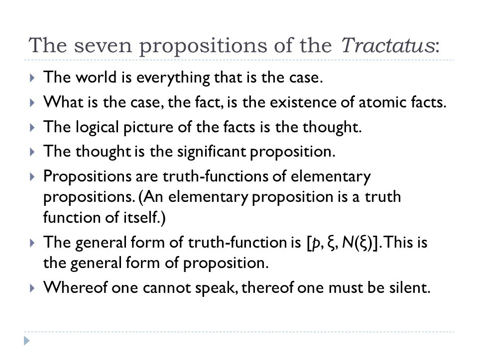 The seven propositions of the Tractatus: