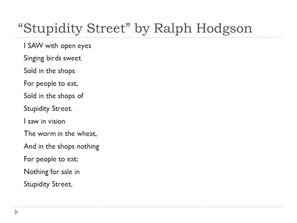 Stupidity Street by Ralph Hodgson
