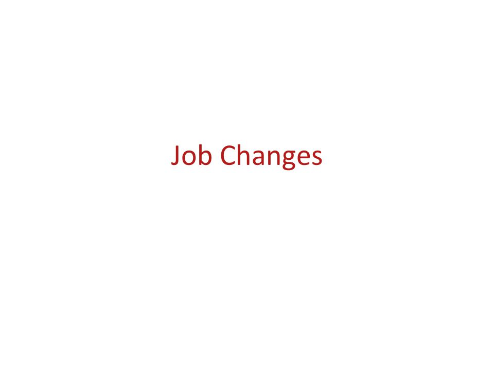 Job Changes