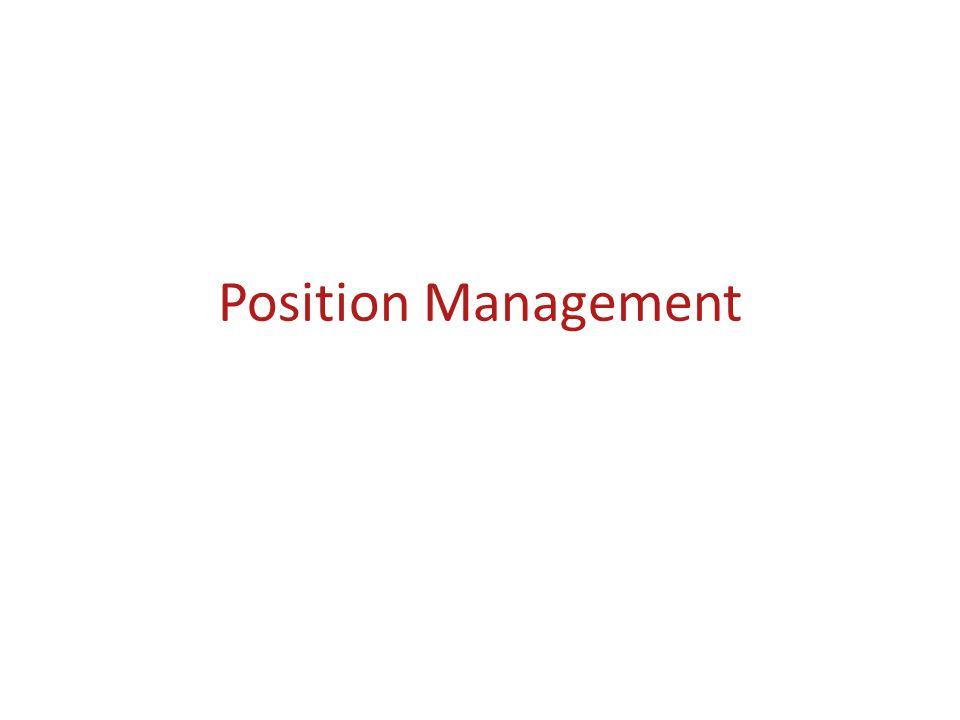Position Management