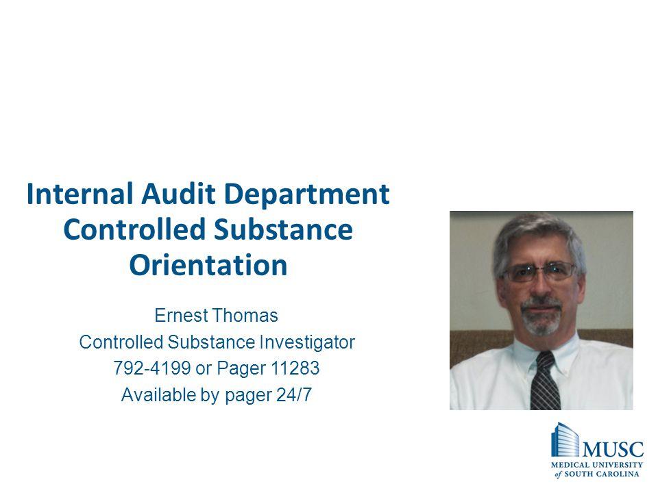 Internal Audit Department Controlled Substance Orientation