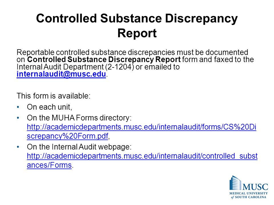 Controlled Substance Discrepancy Report