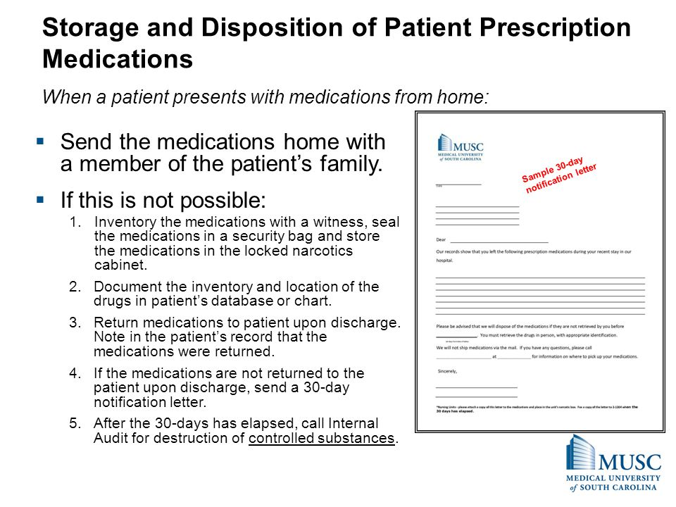 Storage and Disposition of Patient Prescription Medications When a patient presents with medications from home:
