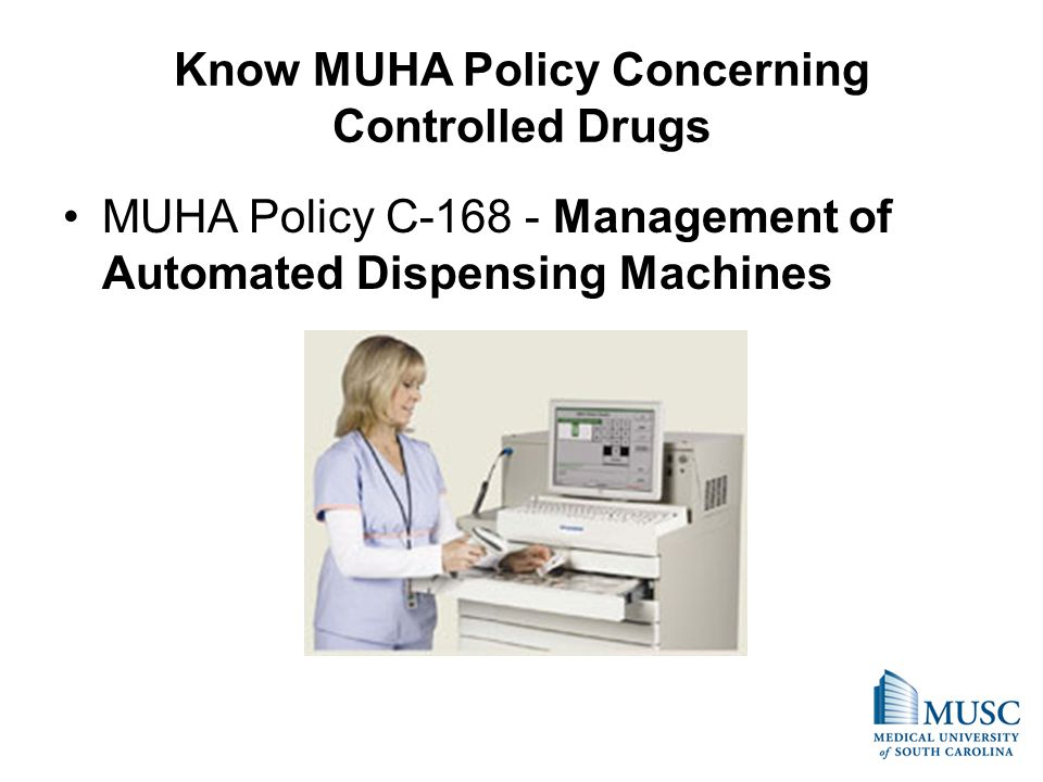 Know MUHA Policy Concerning Controlled Drugs
