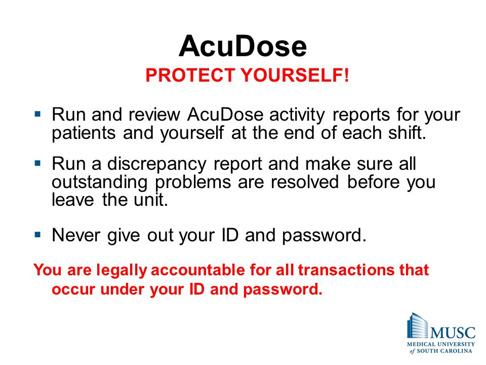 AcuDose PROTECT YOURSELF!