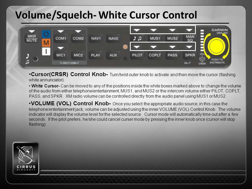 Volume/Squelch- White Cursor Control