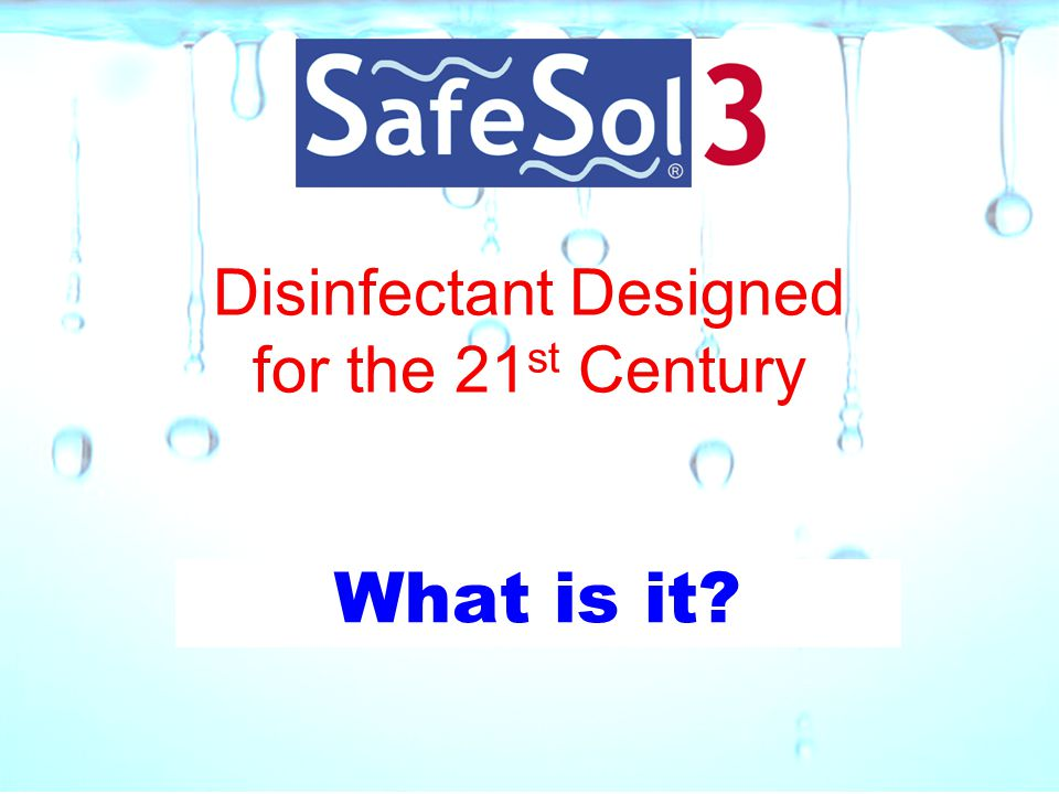 Disinfectant Designed for the 21st Century