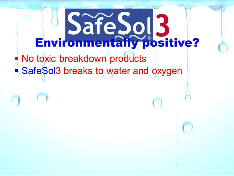 Environmentally positive