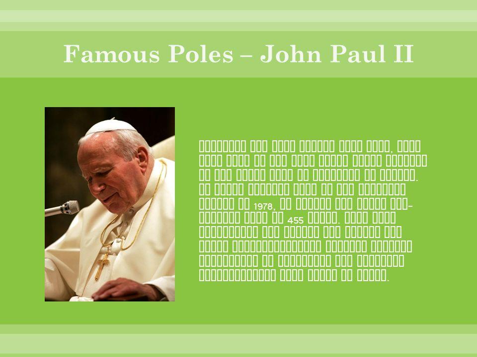 Famous Poles – John Paul II