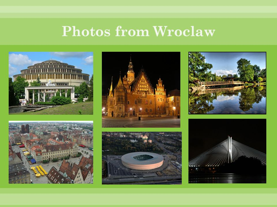 Photos from Wroclaw