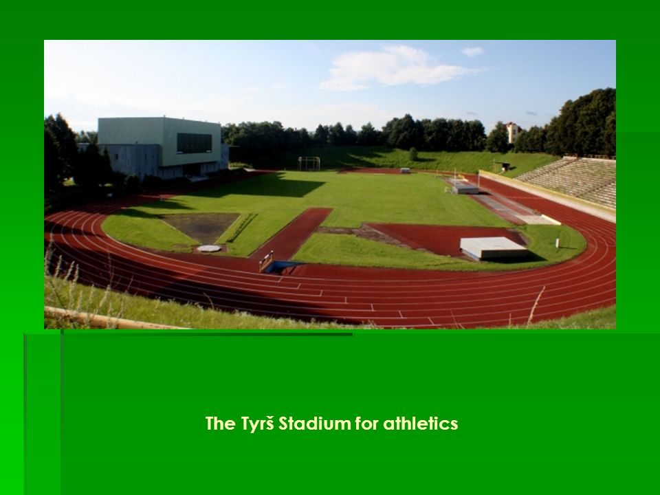 The Tyrš Stadium for athletics
