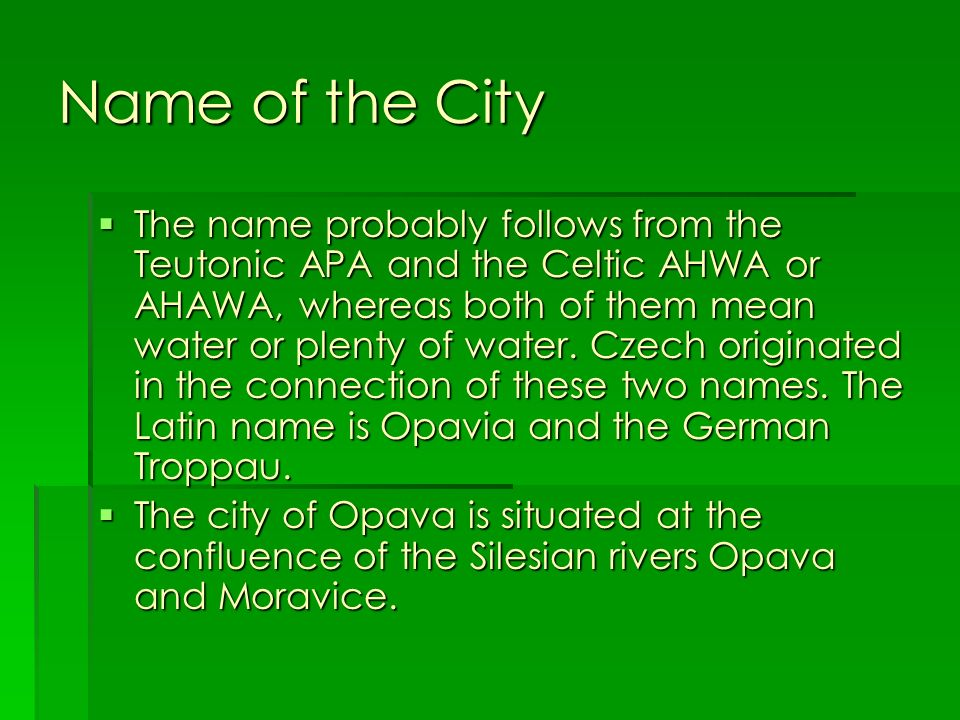Name of the City