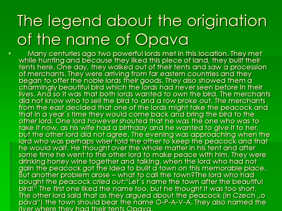 The legend about the origination of the name of Opava