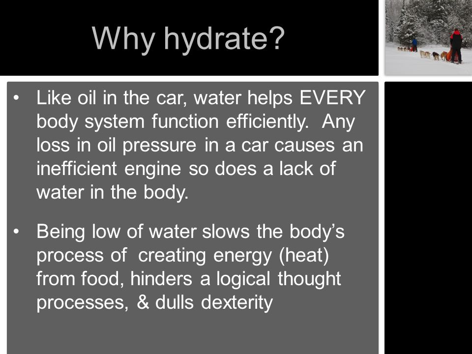 Why hydrate
