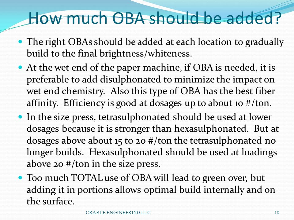How much OBA should be added
