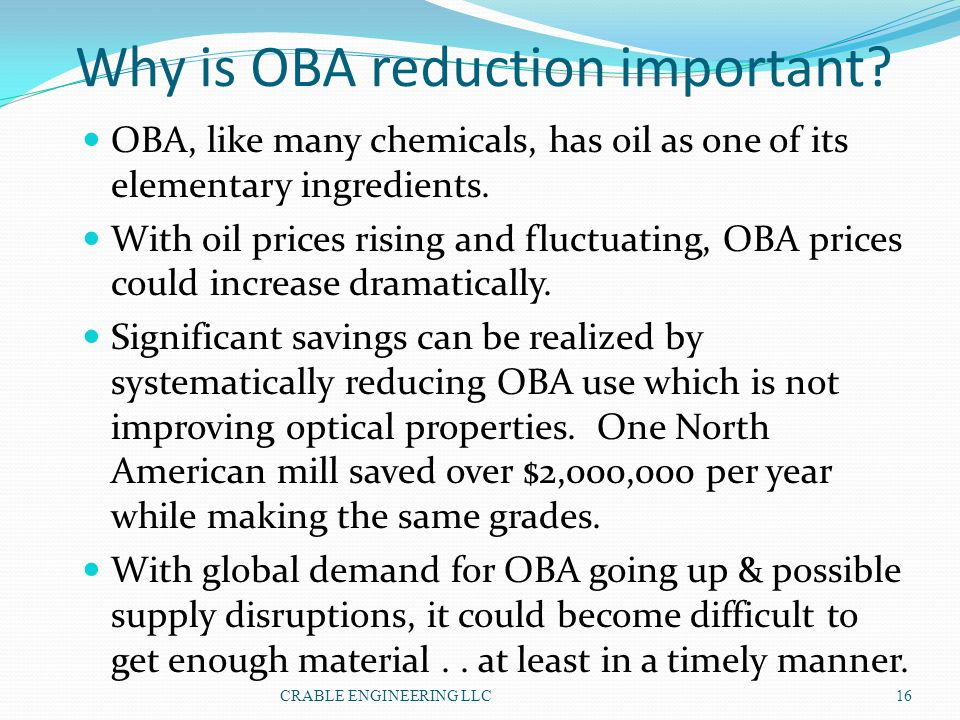 Why is OBA reduction important