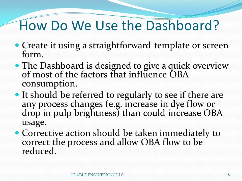 How Do We Use the Dashboard