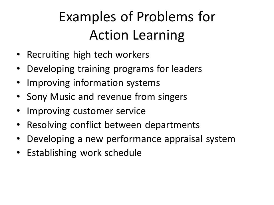 Examples of Problems for Action Learning