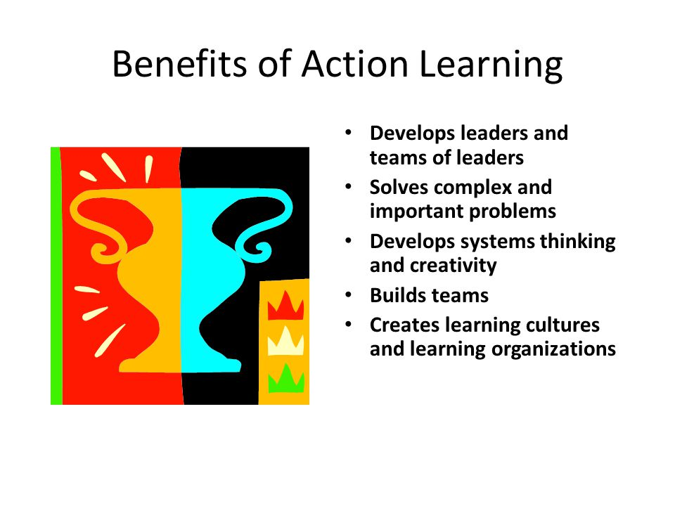 Benefits of Action Learning