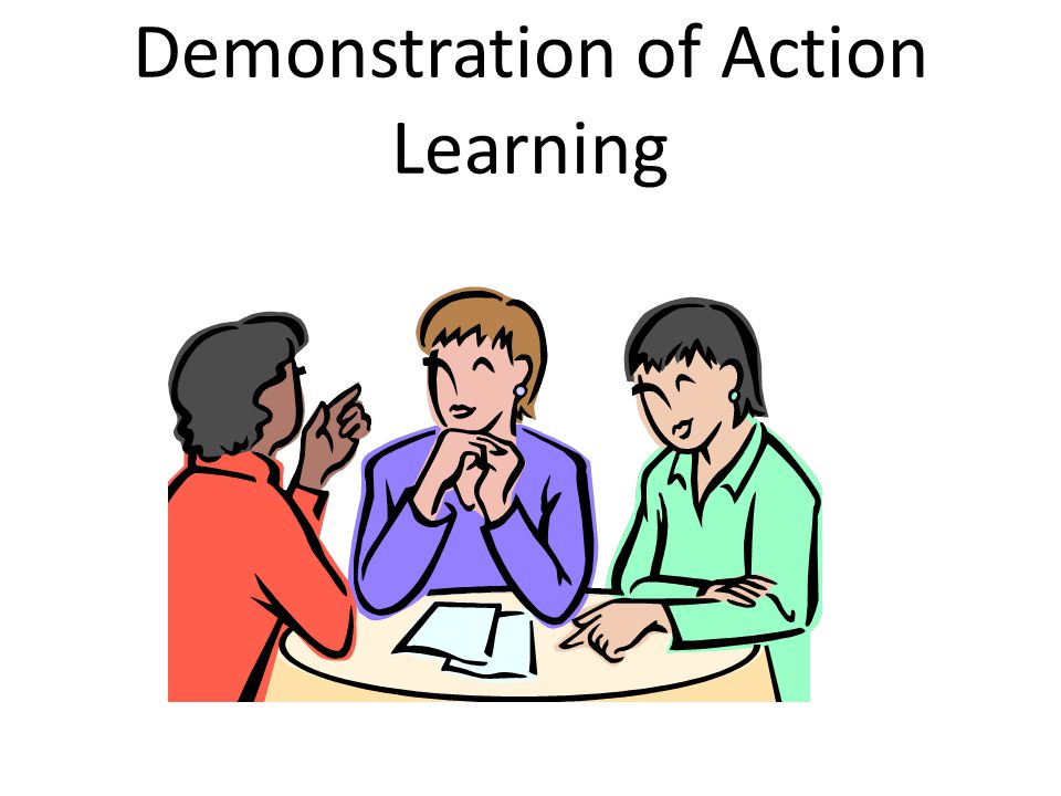 Demonstration of Action Learning