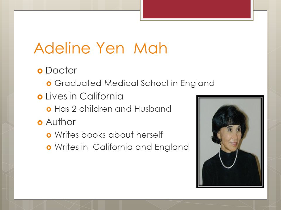 Adeline Yen Mah Doctor Lives in California Author