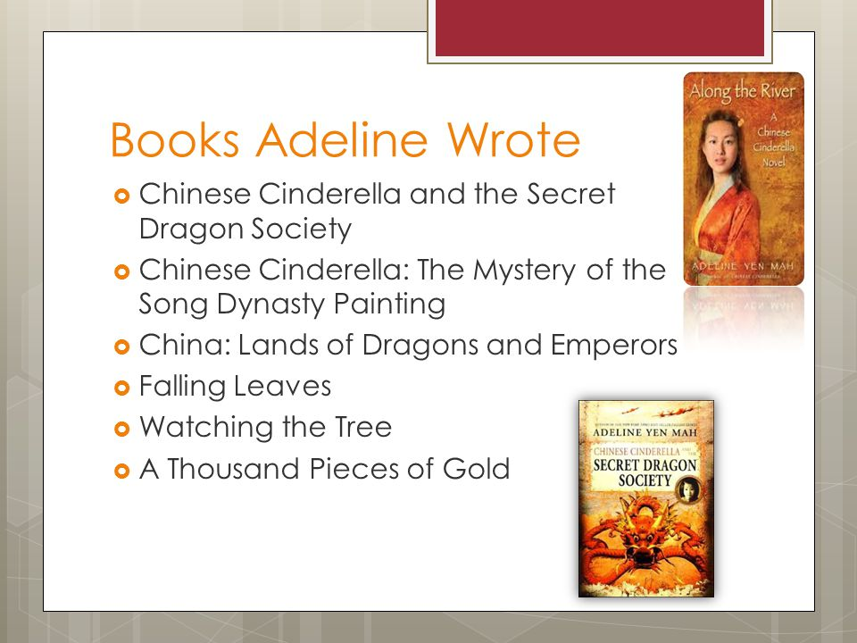 Books Adeline Wrote Chinese Cinderella and the Secret Dragon Society