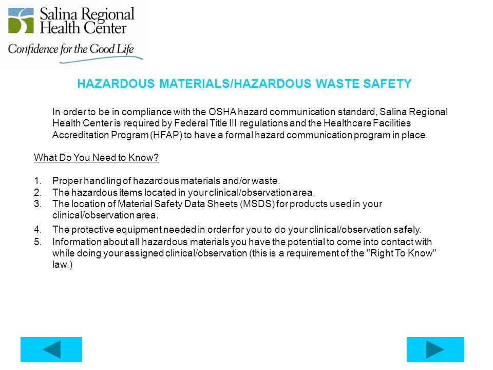 HAZARDOUS MATERIALS/HAZARDOUS WASTE SAFETY