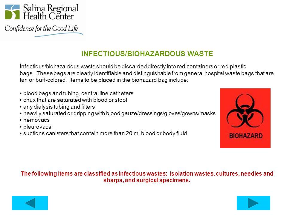 INFECTIOUS/BIOHAZARDOUS WASTE