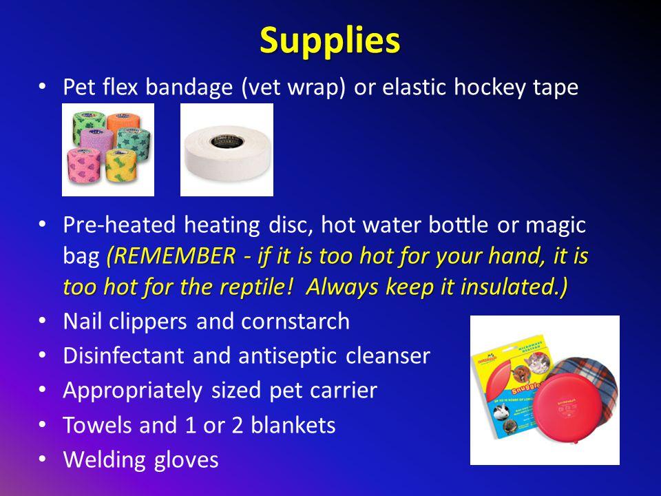 Supplies Pet flex bandage (vet wrap) or elastic hockey tape