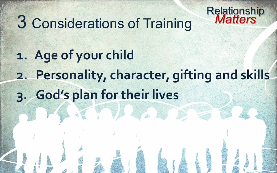 3 Considerations of Training
